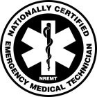 NATIONALLY CERTIFIED EMERGENCY MEDICAL TECHNICIAN NREMT