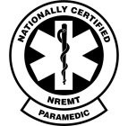 NATIONALLY CERTIFIED PARAMEDIC NREMT